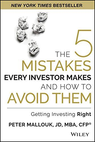 The 5 Mistakes Every Investor Makes and How to Avoid Them...