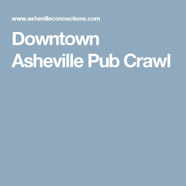 Downtown Asheville Pub Crawl
