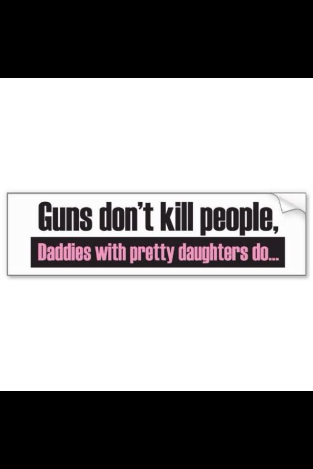 Shop daddys girl guns dont kill people bumper sticker created by daddies girl