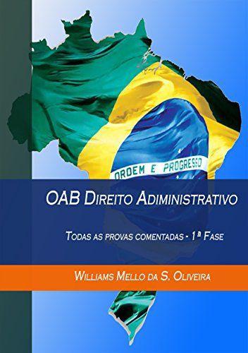 OAB Direito Administrativo: Todas as provas comentadas -E-book de graça no site da Amazon. Acompanhe as melhores ofertas em www.promo-facil.com