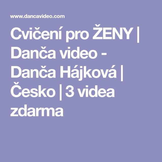 Cvičení pro ŽENY | Danča video - Danča Hájková | Česko | 3 videa zdarma