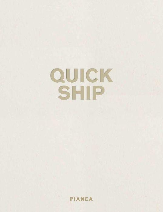 QUICK SHIP Catolog PIANCA Collection | www.pianca.com