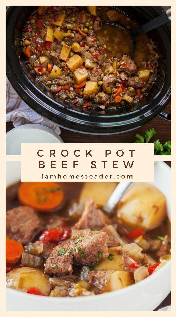 Crock Pot Beef Stew I Am Homesteader Recipe Crockpot Recipes Beef Stew Crockpot Recipes Beef Beef Recipes