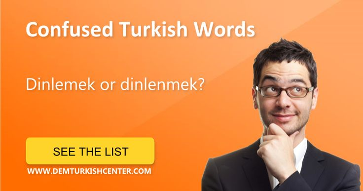 Confused Turkish Words and phrases