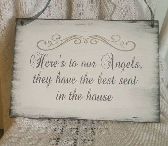 wedding remembrance sign/here's to our angels they have the best seat/memorial…                                                                                                                                                     More