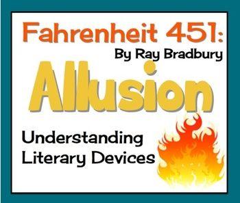 ALLUSION: Literary Devices in Ray Bradbury's Fahrenheit 451