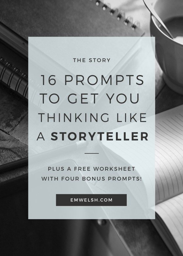 16 Prompts to Get You Thinking like a Storyteller  #writingprompt #prompt #writing