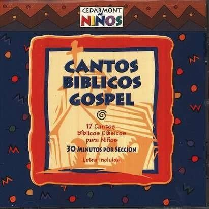 Cantos Biblicos Gospel/Gospel Bible Songs, Compact Disc [CD], Spanish Edition