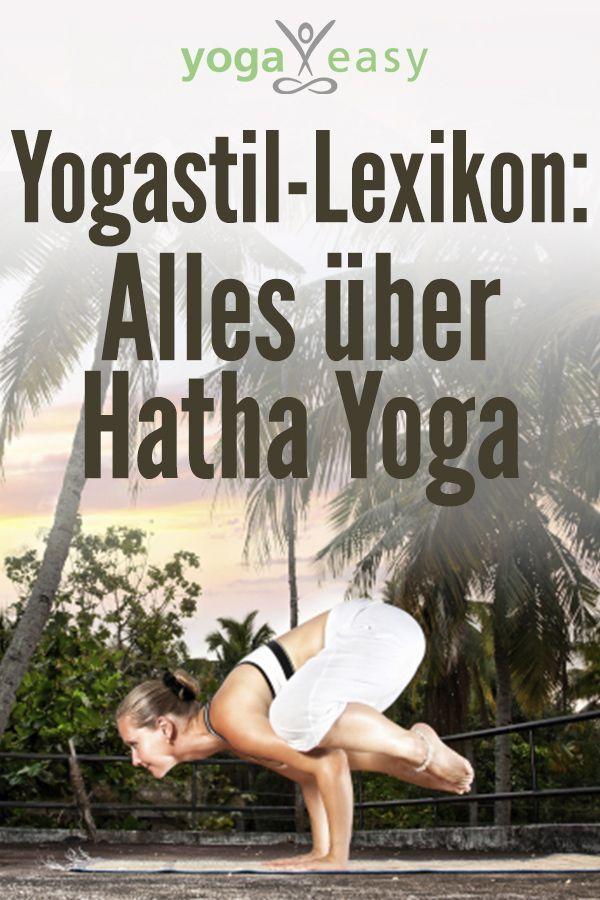 Warum wir Hatha Yoga üben – Yoga Tipps