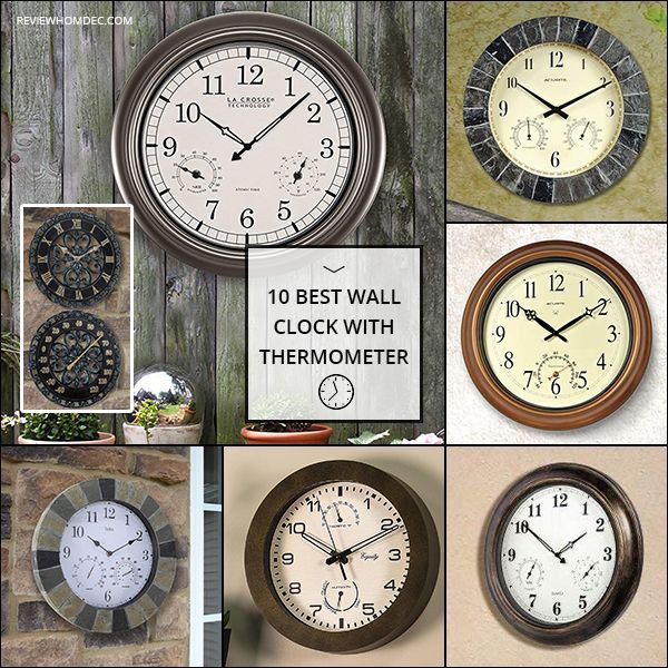 10 Best Wall Clock With Thermometer Wall Clock With Thermometer Clock Best Wall Clocks