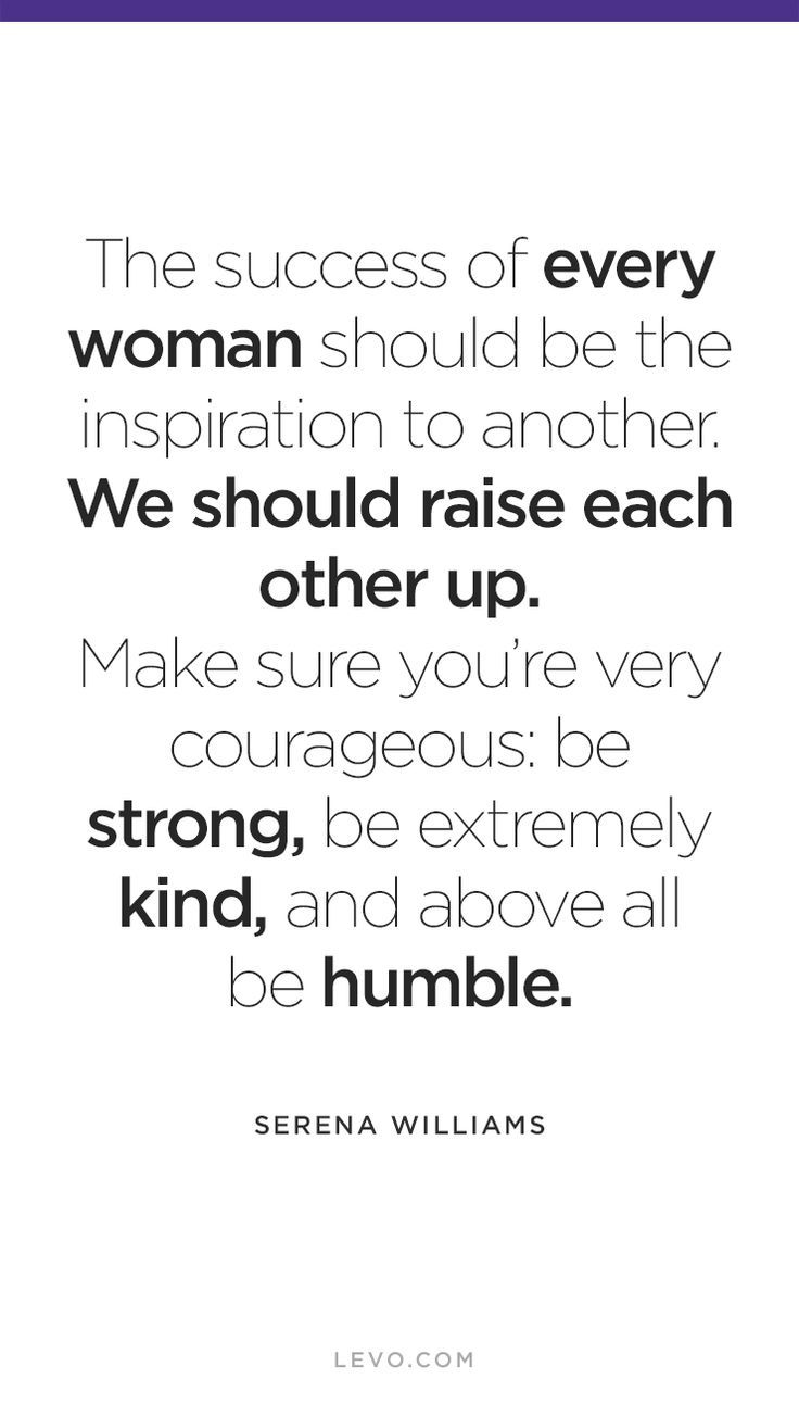 Quotes About Female Friendship Best 25 Inspire Others Ideas On Pinterest  Girl Power Quotes