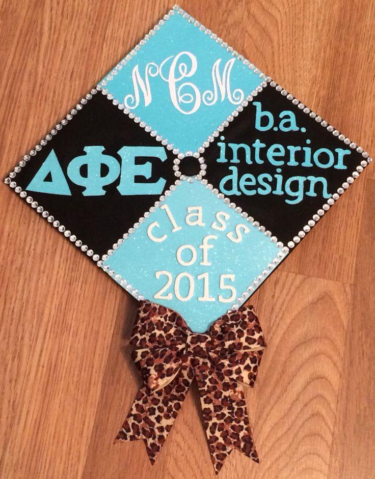 My Graduation Cap With Delta Phi Epsilon Interior Design Monogram And Class