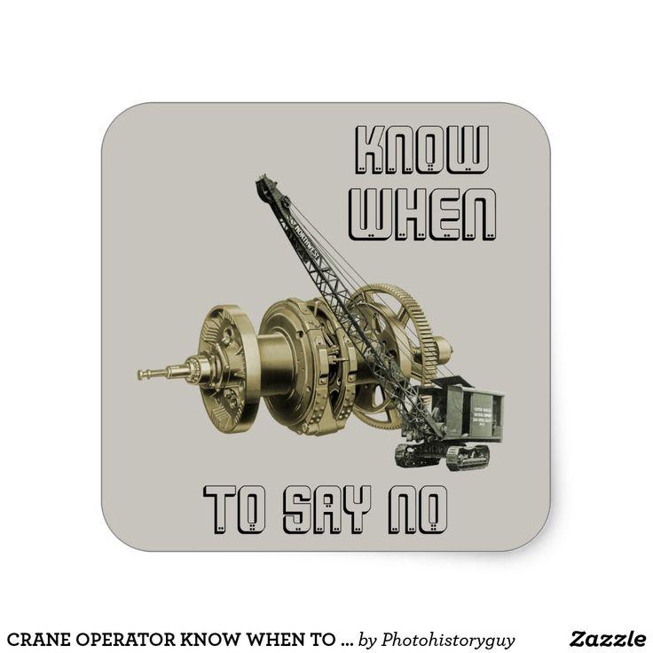 CRANE OPERATOR KNOW WHEN TO SAY NO CRAWLER CRANE