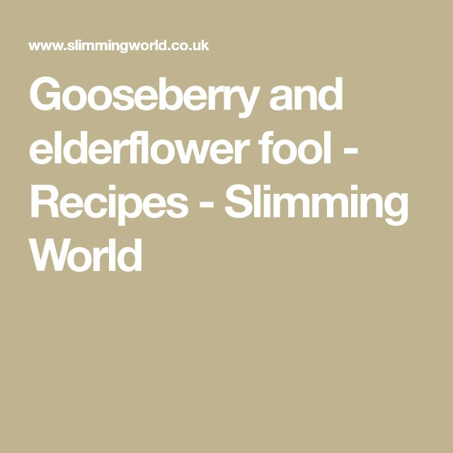 Gooseberry and elderflower fool - Recipes - Slimming World