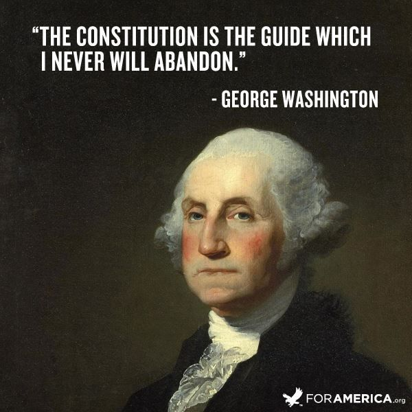 Constitution Quotes: Never Abandon The Constitution: The United States