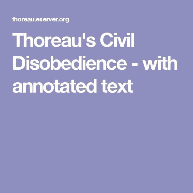 thoreau's essay on civil disobedience A short summary of henry david thoreau's civil disobedience this free synopsis covers all the crucial plot points of civil disobedience.