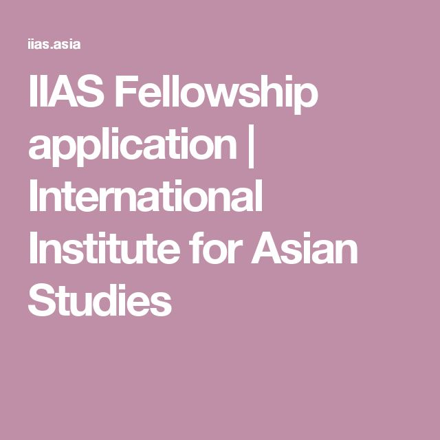 IIAS Fellowship application | International Institute for Asian Studies