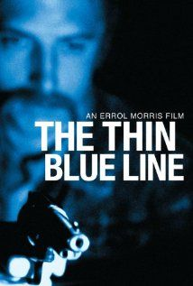 The Thin Blue Line (1988) 8.1  A film that successfully argued that a man was wrongly convicted for murder by a corrupt justice system in Dallas County, Texas.