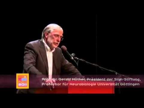 Prof. Dr. Gerald Hüther - Was braucht der Mensch, um menschlich aktiv zu...