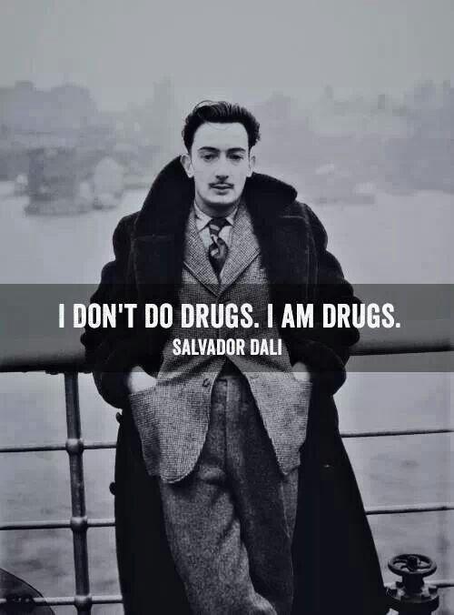 Salvador Dali #quotes #artist  Art.  The anti-drug.
