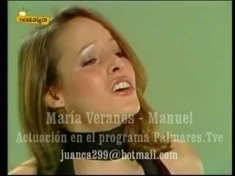 Maria Veranes - Manuel (Tve)