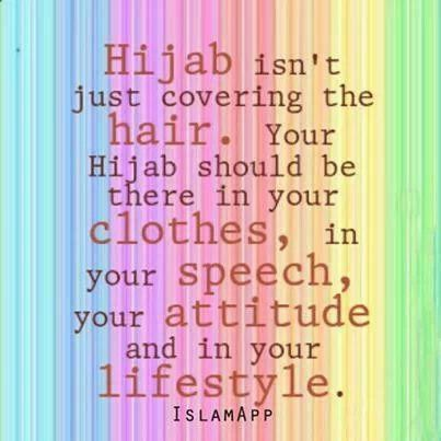 true! As to all of those thight jeans and tops worn with a headscarf..this is not hijab!
