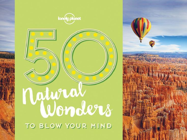 """Lonely Planet's 50 Natural Wonders to Blow Your Mind is out now, RRP $14.99. See  <a href=""""http://shop.lonelyplanet.com/world/50-natural-wonders-to-blow-your-mind-1/"""" target=""""_blank"""">shop.lonelyplanet.com</a>"""