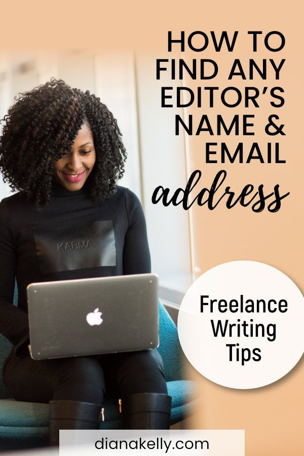 How To Find Magazine Editors Names For Freelance Pitches Freelance Writing Writing Jobs Writing Assignments