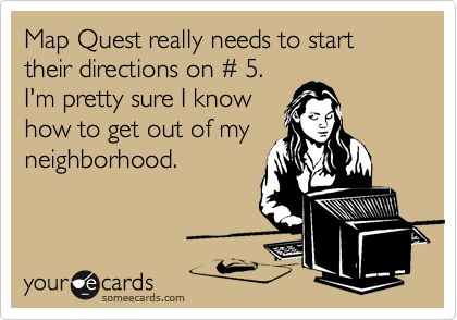 ha, so true!: Agreee, Lol Funny, Maps Quest, Amenities, Giggles, Funny Stuff, Annoying, Ecards, So Funny