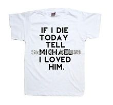 Если я умереть сегодня, Скажите майкл клиффорд я любил 5sos футболку tshirt топ мужская женщин людей Unsexed(China (Mainland))
