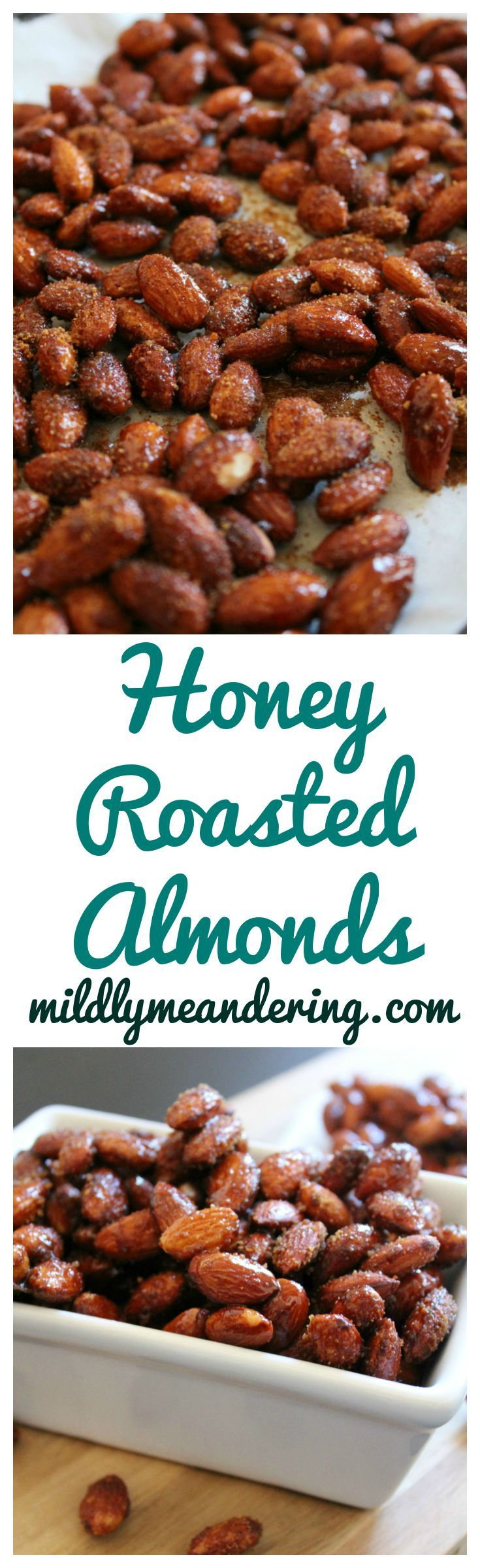 Honey Roasted Almonds – Almonds roasted and then covered in a delicious honey glaze and sugar.  They are so addicting!