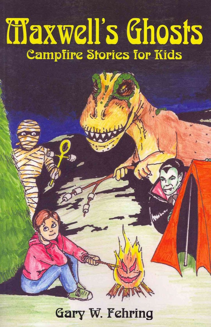 Maxwell's Ghosts: Campfire Stories for Kids