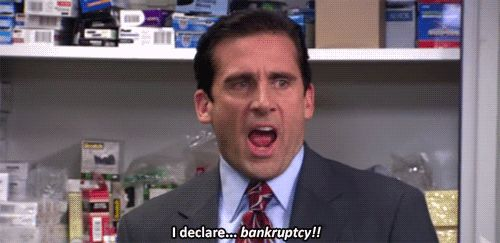 BANKRUPTCY!