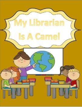 10 best my librarian is a camel images on pinterest camel harcort journeys 4th grade lesson 3 my librarian is a camel vocab packet fandeluxe Images