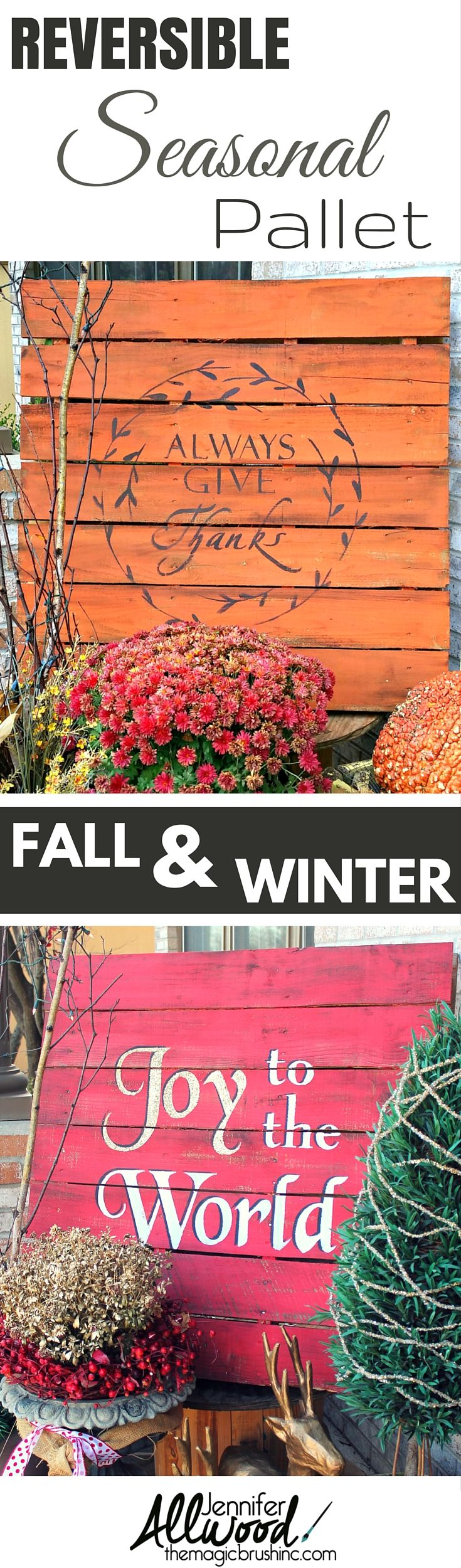 Make your seasonal front porch pallet versatile with two painted sides! It's easier to store and less work to build! On this one I have Thanksgiving and Christmas. More painting tips and DIY projects at theMagicBrushinc.com