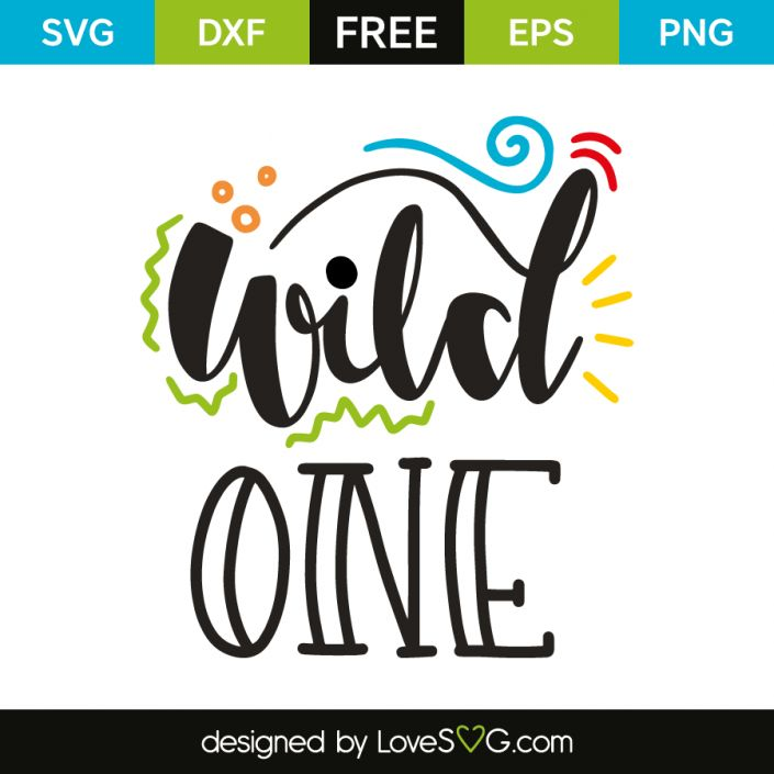 *** FREE SVG CUT FILE for Cricut, Silhouette and more *** Wild one