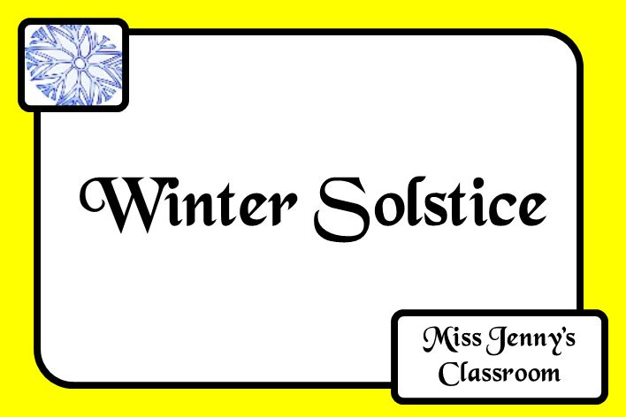 Winter Solstice. Ideas and activities to use in the classroom. Board Cover. Miss Jenny's Classroom