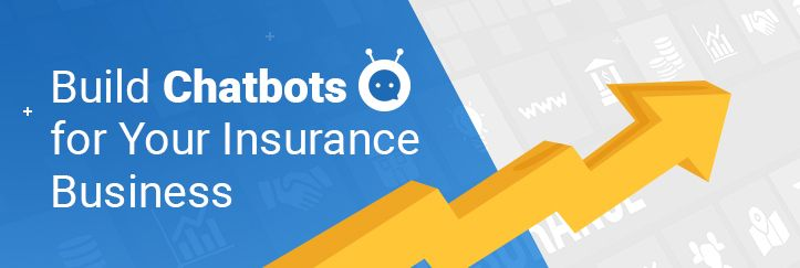 The Insurance Industries Are Emerging Industries And Chatbots Play