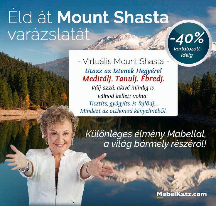 AZ OTTHONOD KÉNYELMÉBŐL - UTAZÁS AZ ISTENEK HEGYÉRE, MOUNT SHASTÁRA! Csak 3 napig last minute! https://mabelkatz.com/shasta-magyar-product/   ⚜ Ho'oponoponoWay Magyarország ⚜