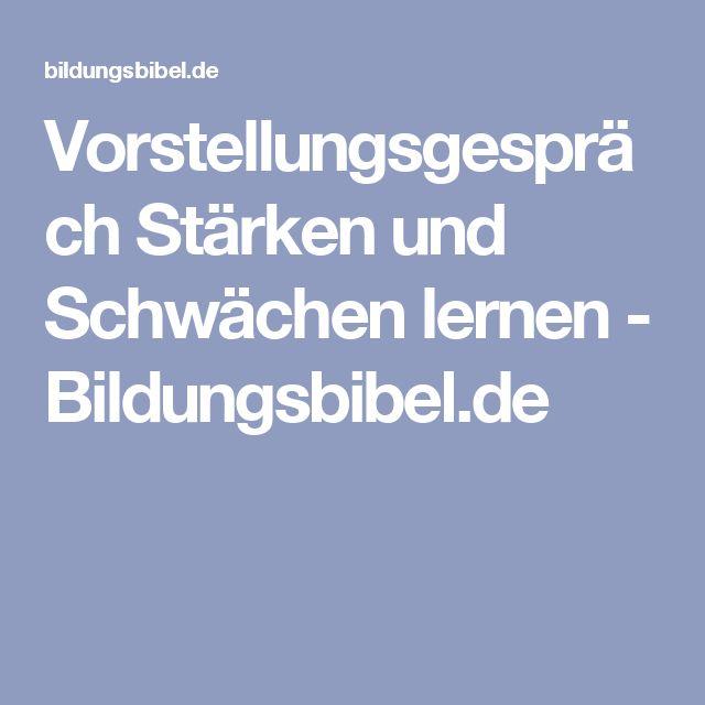 Vorstellungsgespräch Stärken und Schwächen lernen - Bildungsbibel.de