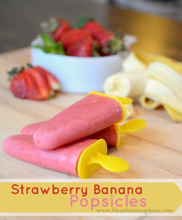Strawberry Banana Popsicles: Ingredients 1 pound strawberries, washed and stems removed 1 large ripe banana 1/2 cup vanilla yogurt 1/2 cup milk sugar to taste, optional