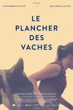 Anais Barbeau-Lavalette et Emile Proulx-Cloutier / Le plancher des vaches: Dorloter le bois – Cinéma – Voir.ca