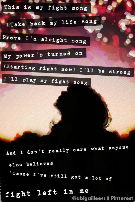 Fight Song (Rachel Platten) This is such an empowering song!! I love it!