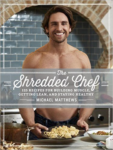 88 best fitness books images on pinterest weight training loosing the shredded chef 120 recipes for building muscle getting lean and staying healthy fandeluxe Images