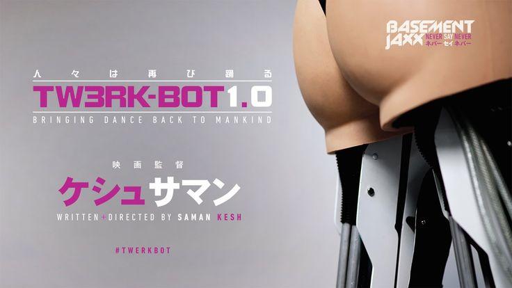 Basement Jaxx - Never Say Never (Official Music Video) #twerkbot