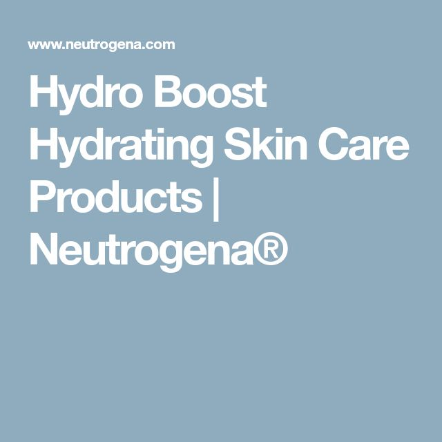 Hydro Boost Hydrating Skin Care Products | Neutrogena®