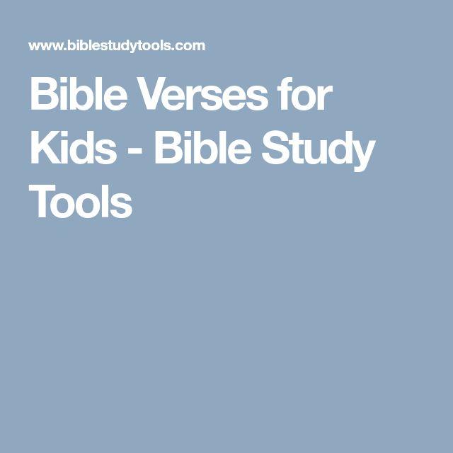 Bible Verses for Kids - Bible Study Tools
