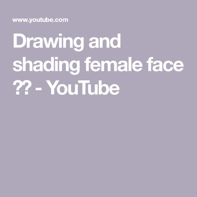 Drawing and shading female face ️ - YouTube | Woman face