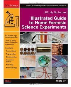 41 best project based learning images on pinterest project based illustrated guide to home forensic science experiments all lab no lecture pdf books library land fandeluxe Gallery