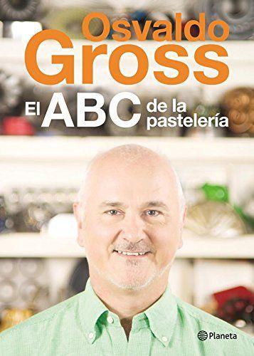 El ABC de la pastelería (Spanish Edition) Planeta Argentina https://www.amazon.com/dp/B00EZW51BM/ref=cm_sw_r_pi_awdb_x_C3Lnyb3S1M8EE